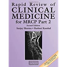 Rapid Review of Clinical Medicine for MRCP Part 2, Second Edition: Pt. 2 (Medical Rapid Review Series)