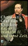 Christian Krockow: Wilhelm II.