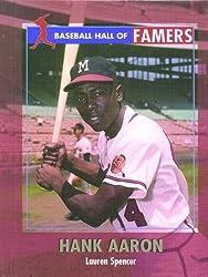 Hank Aaron (Baseball Hall of Famers) by Lauren Spencer (2003-01-01)