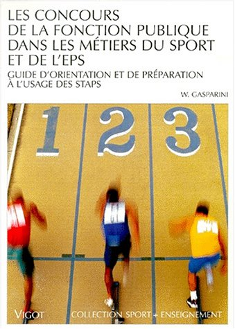 Professions et concours dans le domaine des EPS et du sport par Gasparini