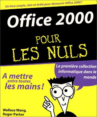 Office 2000 pour les nuls par Wallace Wang