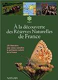 Image de A la découverte des réserves naturelles de France, édition 1997