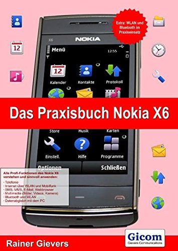 Das Praxisbuch Nokia X6 Nokia Symbian S60