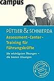 Assessment-Center-Training für Führungskräfte: Die wichtigsten Übungen - die...