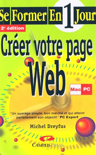 Créer votre page Web (Se former en 1 jour) par Michel Dreyfus