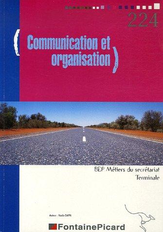 Communication et organisation BEP Métiers du secrétariat Tle