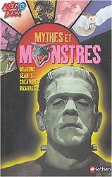 Les Mythes et les monstres : Dragons, géants, créatures bizarres