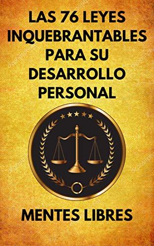 LAS 76 LEYES INQUEBRANTABLES PARA SU DESARROLLO PERSONAL ...