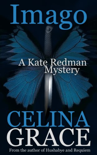 Imago (Kate Redman Book 3) by Celina Grace
