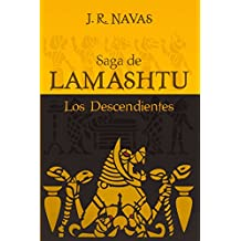 Saga de Lamashtu: Parte 1. Los Descendientes