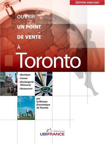 Ouvrir un point de vente à Toronto