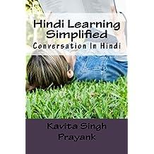 Conversation in Hindi: Hindi Learning Simplified (English Edition)