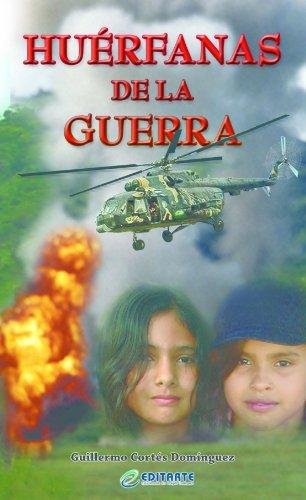 Huèrfanas de la Guerra por Guillermo Cortés Domínguez