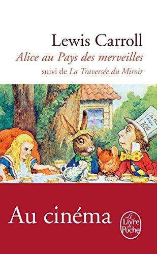 Alice au Pays des Merveilles, suivi de De l'autre côté du miroir par Lewis Carroll
