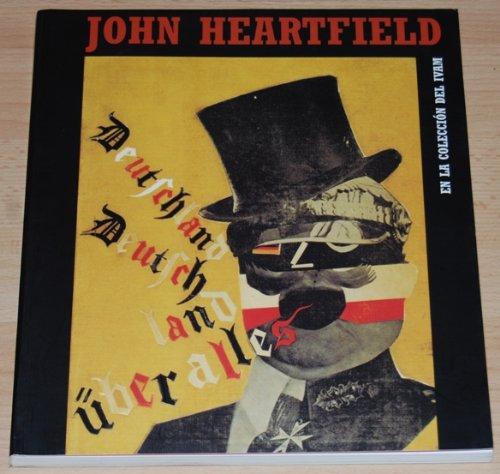 John Heartfield - En La Coleccion Del Ivam
