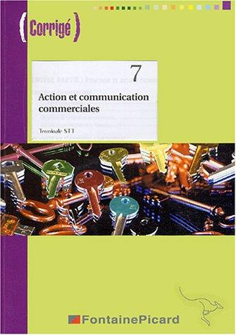 Action et communication commerciales Tle STT (1Cédérom)