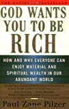 God Wants You to be Rich by Paul Zane Pilzer (1997-03-24)