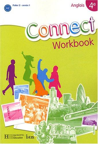 Anglais 4e Connect : Workbook