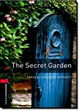 Oxford Bookworms Library: 8. Schuljahr, Stufe 2 - The Secret Garden: Reader (Oxford Bookworms Library. Human Interest. Stage 3) - Frances Hodgson Burnett
