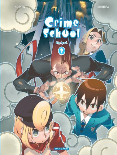 Crime School - tome 3 - Big Apeul