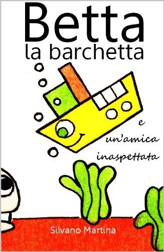 betta-la-barchetta-e-unamica-inaspettata-libro-illustrato-per-bambini