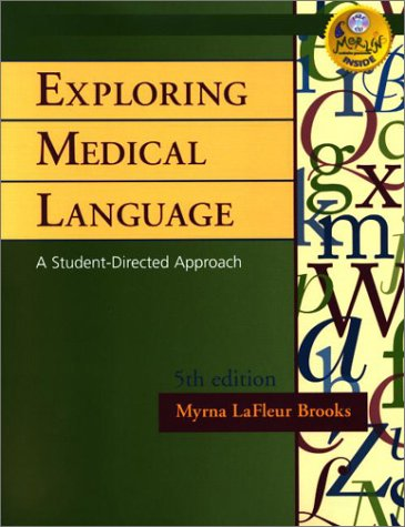 Medical Terminology Online to Accompany Exploring Medical Language by Myrna Lafleur-brooks (Book With Passcode, Flashcards, And Cd-rom) (Medical Language Flashcards)