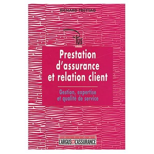 Prestation d'assurance et relation client : Gestion, expertise, qualité de service