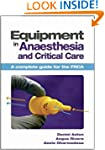 Equipment in Anaesthesia and Critical...