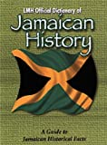 LMH DICTIONARY OF JAMAICAN HISTORY