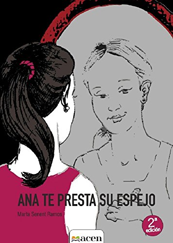 Ana te presta su espejo: Aspectos básicos sobre la diversidad funcional (discapacidad) por Marta Senent Ramos