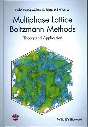 [(Multiphase Lattice Boltzmann Methods : Theory and Application)] [By (author) Haibo Huang ] published on (August, 2015)