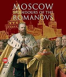 Moscow: Splendours of the Romanovs