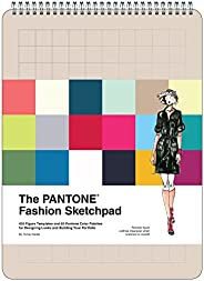 The PANTONE Fashion Sketchpad: 420 Figure Templates and 60 PANTONE Color Palettes for Designing Looks and Buil