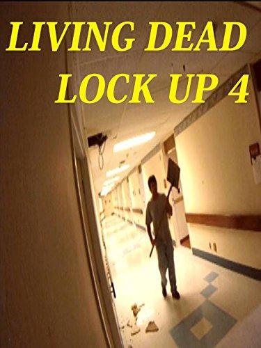 Living Dead Lock Up 4