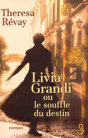 "<a href=""/node/22297"">Livia Grandi ou le souffle du destin</a>"