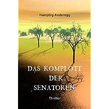 Das Komplott der Senatoren