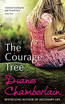 The Courage Tree by [Chamberlain, Diane]