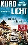 Nordlicht - Die Tote am Strand: Kriminalroman (Boisen & Nyborg ermitteln, Band 1) von Anette Hinrichs