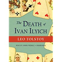 The Death of Ivan Ilyich by Leo Tolstoy (2011-09-01)