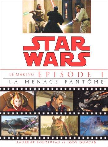 Star Wars, épisode 1. La Menace fantôme : le making