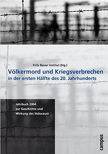 Völkermord und Kriegsverbrechen in der ersten Hälfte des 20. Jahrhunderts (Jahrbuch zur Geschichte und Wirkung des Holocaust)