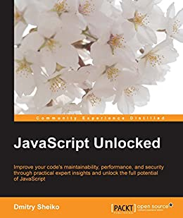 JavaScript Unlocked par [Sheiko, Dmitry]