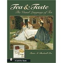 Tea & Taste: The Visual Language of Tea