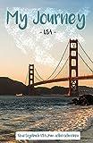 My Journey USA: Reisetagebuch USA zum selberschreiben - Travel Books