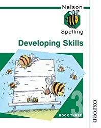 Nelson Spelling - Developing Skills Book 3 New Edition: Developing Skills Bk. 3 by John Jackman (14-Mar-2002) Paperback