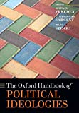 [(The Oxford Handbook of Political Ideologies)] [Edited by Michael Freeden ] published on (October, 2015)