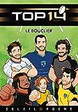 TOP 14 - roman jeunesse - Le bouclier
