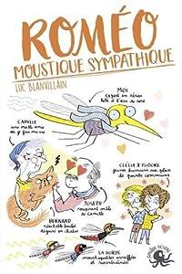 """Afficher """"Roméo, moustique sympatique"""""""