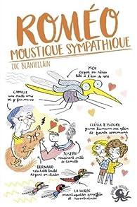 Roméo, moustique sympathique par Luc Blanvillain