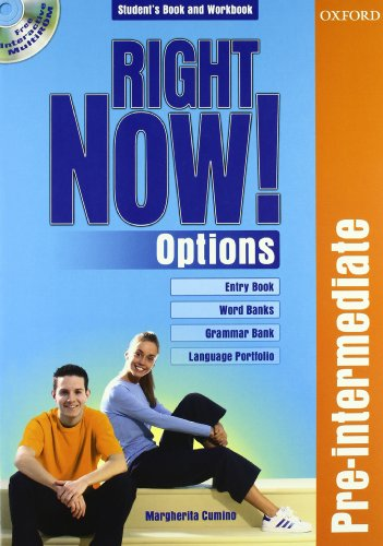 Right now! Options. Pre-Intermediate. Student's pack. Per le Scuole superiori. Con CD-ROM
